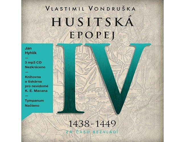 Husitská epopej IV - Za časů bezvládí
