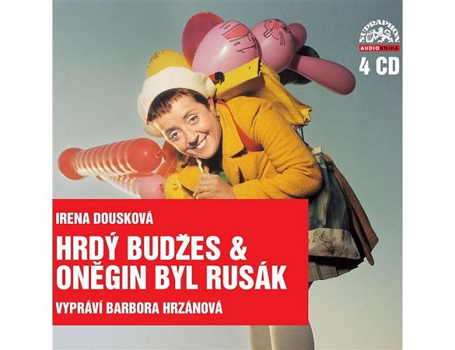 Hrdý Budžes & Oněgin byl Rusák - Komplet 4CD