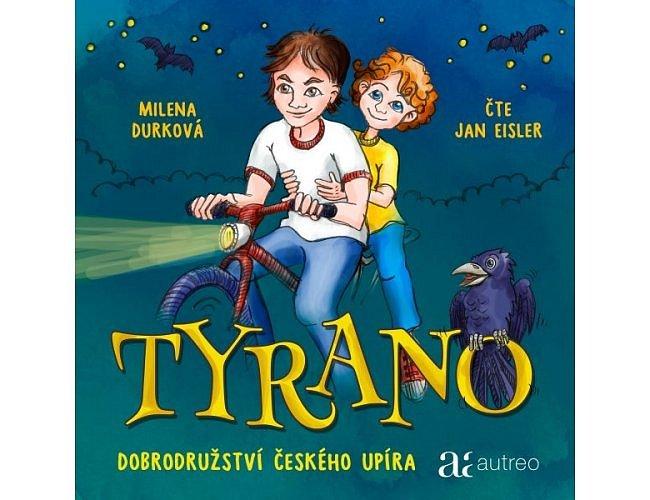 Tyrano - Dobrodružství českého upíra