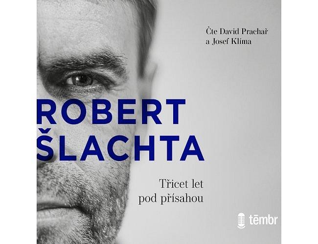 Šlachta - Třicet let pod přísahou