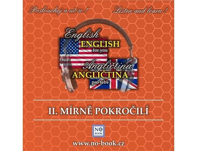 Angličtina pro tebe 2 - Mírně pokročilí