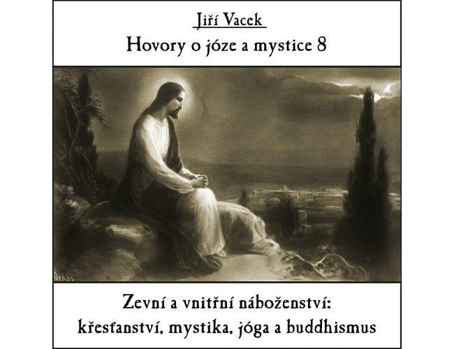 Hovory o józe a mystice č. 8